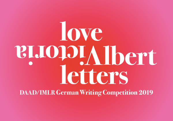 German Writing Competition 2019 Victoria Albert Love Letters